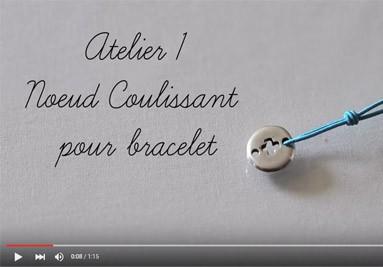 Atelier  1 : Noeud coulissant pour bracelet